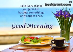Inspirational Motivational Beautiful Positive+ Good Morning Quotes, Wishes, Messages, Images  Desigyani